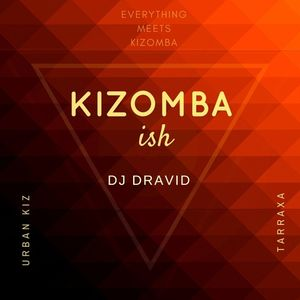 Kizomba-ish by DJ Dravid Vol.1  - Full Version