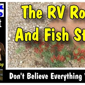 RV Big Rock and Fish Story | RV Talk Radio Ep.85 #podcast #RV