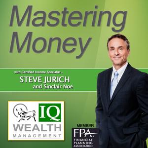 Mastering Money 7/24/17