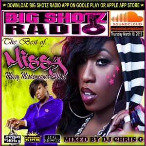 Best of Missy Mixed By DJ Chris G