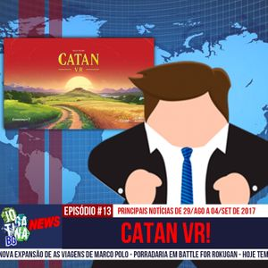 Jogatina BG NEWS #13 - CATAN VR!
