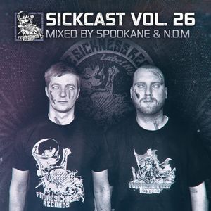 Sickcast Vol. 26 by Spookane & N.D.M
