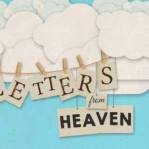 Letters From Heaven: Guard Your Priorities