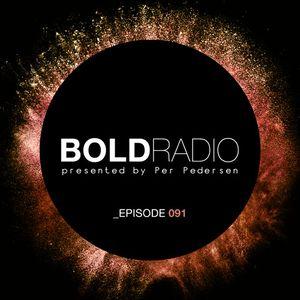 Per Pedersen presents BOLD - Episode Nº 91 (22.06.2017) – Guest Mix Reinout