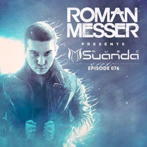 Roman Messer — Suanda Music (076)