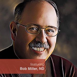 # 143: Phase III Lyme Study: New Insights Into Genetic Nutrition - Featuring Bob Miller, ND