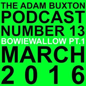 EP.13 - BOWIEWALLOW PT.1