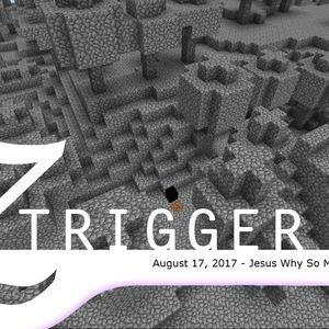 Z-trigger - Jesus Why So Much Cobblestone?