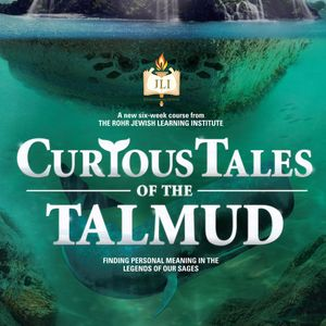 Curious Tales Of The Talmud - Lesson 4
