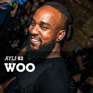 AYLI Podcast #62 - Woo
