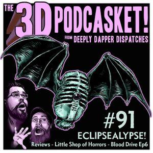 3D 91 - ECLIPSEALYPSE 2017!