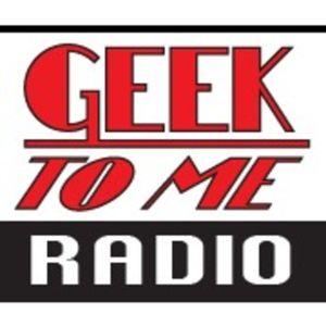 Geek To Me Radio #56: Sean Pertwee, Nicolas Brendon and Tenacious Eats!