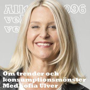 096 Om trender och konsumtionsmönster med Sofia Ulver