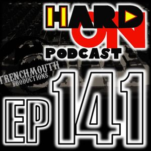 Hard On! 141: Holiday Logistics