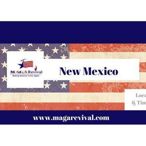 MAGA Revival – 50 Dayz a Blaze Prayer for State of New Mexico