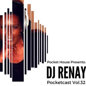 Pocketcast Vol.32 DJ RENAY