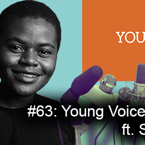 #63: Young Voices Turns One  ft. Stacy Ndlovu