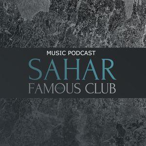 PODCAST 41 – SAHAR FAMOUS CLUB / SANTI