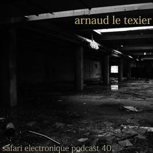 Arnaud Le Texier Safari Electronique Radioshow February 14