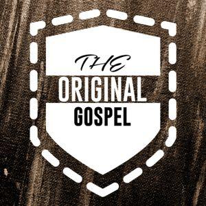 The Original Gospel #3