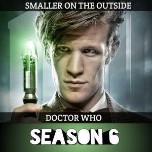 Episode 90 - Season 6 [Doctor Who]