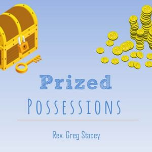 Prized Possessions - Audio