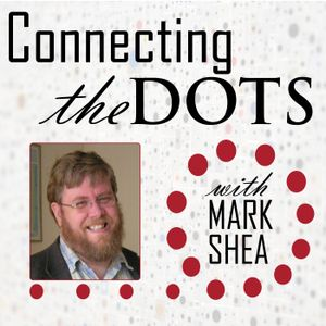 Connecting the Dots w/ Mark Shea and Rebecca Bratten Weiss - 9/19/17