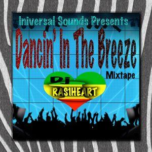 """Dancin"""" In The Breeze Mixtape"""