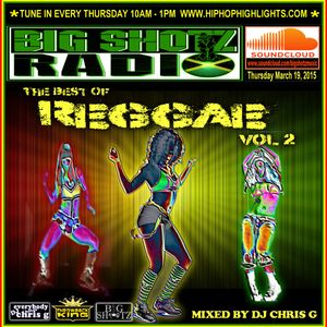 Best of Reggae Vol 2: Mixed By DJ Chris G