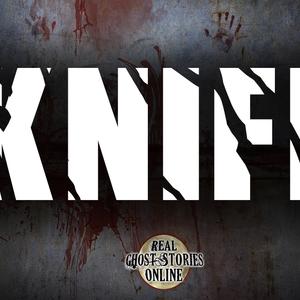 Knife   Haunted, Paranormal, Supernatural