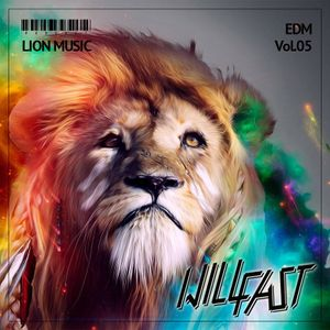 Will Fast – Podcast Lion Music Vol.05