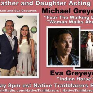 Dad and Daughter Duo! #FTWD's Michael Greyeyes and #IndianHorse's Eva Greyeyes