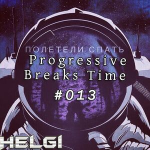 Helgi - Progressive Breaks Time #13