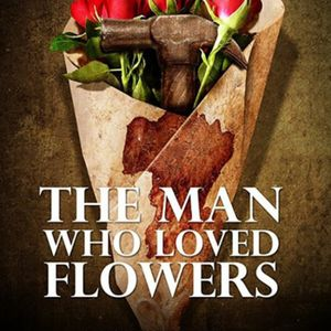 the man who loved flowers essay The man who loved flowers on an early evening in may of 1963, a young man with his hand in his pocket walked briskly up new york's third avenue.