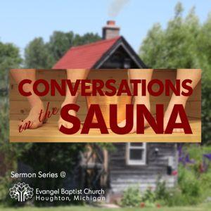 Conversations in the Sauna: Leaders