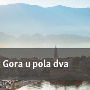 Crna Gora u pola dva - mart/ožujak 21, 2017