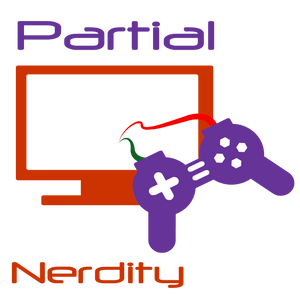 Partial Nerdity ep 147: Enthusiasts Come Together