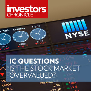 IC Questions: Is the stock market overvalued?