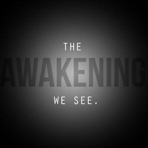 The Awakening We See...Creative