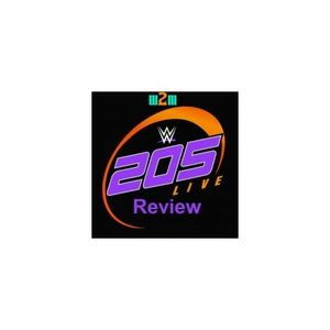 Wrestling 2 the MAX: WWE 205 Live Review 6.27.17