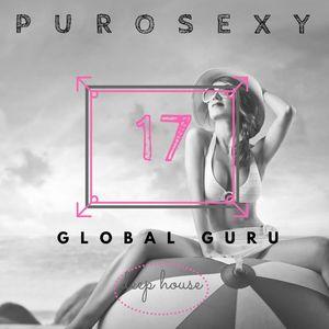 PURO SEXY HOUSE SET 17 - GLOBAL GURU