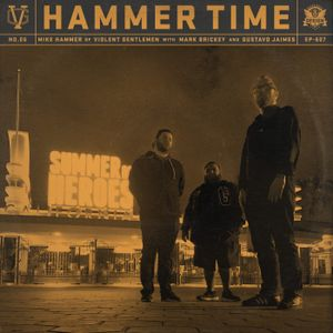 607 - Hammer Time Fourth Of July BBQ Special with Mike Hammer, Mark Brickey, and Gustavo Jaimes