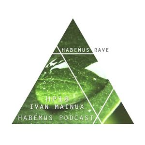 Habemus Podcast HP018 Ivan Mainux