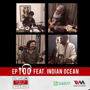 Ep.100 feat. Indian Ocean