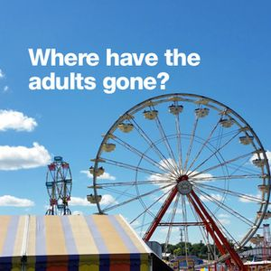 Where have the adults gone?