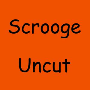 Scrooge Uncut 3: Updates! Jimmy Joy, Soylent and ASMR