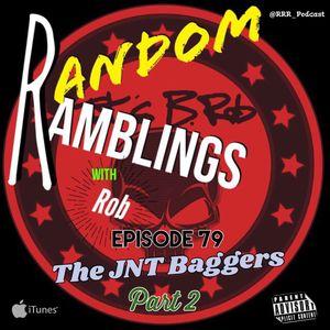 The JNT Baggers Part 2