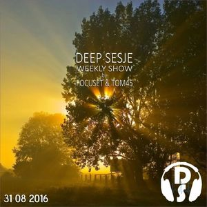 Deep Sesje Weekly Show 150 mixed by TOM45