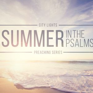 Dan Webster - Summer In The Psalms: Psalms 1