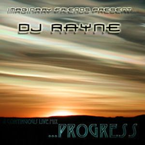 Rayne- Progress (Live@ Evolutions)
